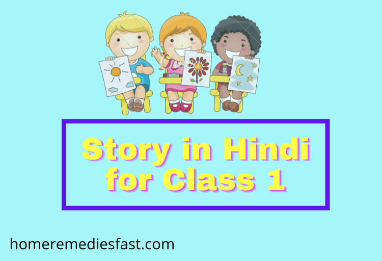 Story in Hindi for Class 1