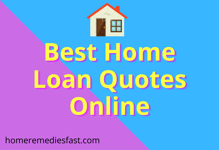 Home Loan Quotes Online